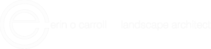 erin   o   carroll       landscape   architect